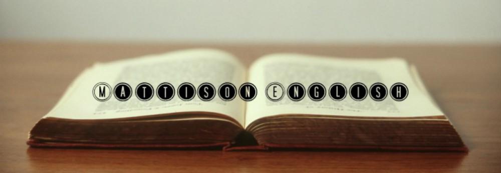 Mattison English